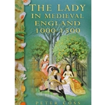 The Lady in Medieval England 1000-1500 0-8117-2848-X